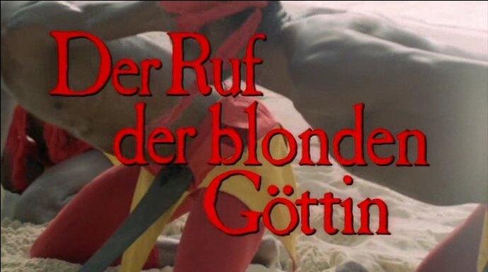 Der Ruf der Blonden Göttin