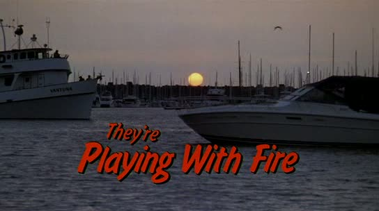 Playing with fire 1983