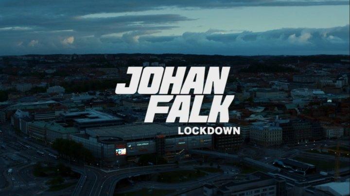 johan falk lockdown