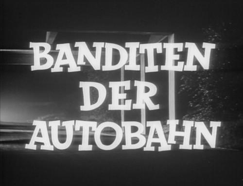 Banditen Der Autobahn