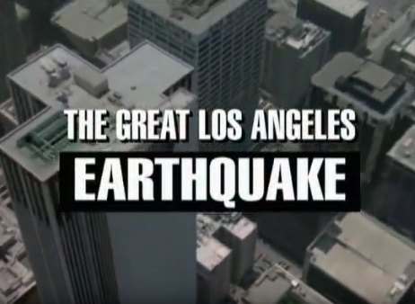 Imcdb Org Quot The Big One The Great Los Angeles Earthquake