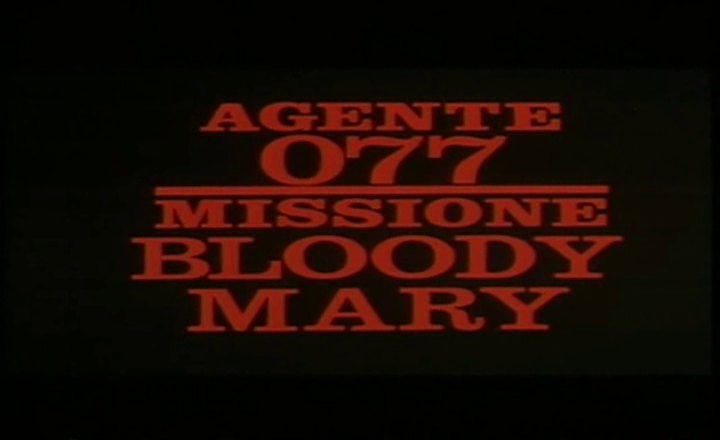 agent 077 missione bloody mary 1965