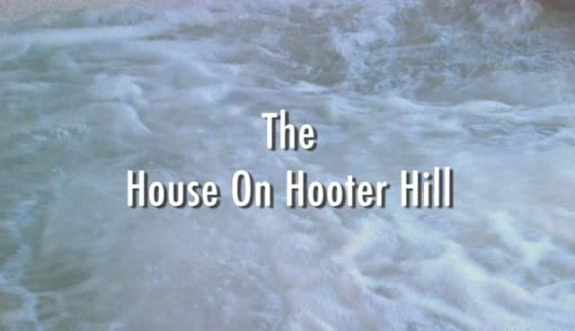 House on hooter hill (2007)
